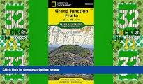 Big Sales  Grand Junction, Fruita (National Geographic Trails Illustrated Map)  Premium Ebooks