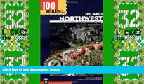 Deals in Books  100 Hikes in the Inland Northwest: Eastern Washington, Northern Rockies, Wallowas