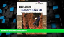 Deals in Books  Rock Climbing Desert Rock III: Moab To Colorado National Monument (Regional Rock