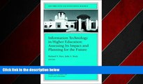FREE DOWNLOAD  Information Technology in Higher Education: Assessing Its Impact and Planning for