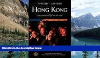 Big Deals  Travelers  Tales Hong Kong  Full Ebooks Most Wanted
