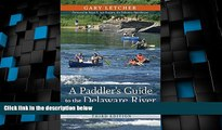 Buy NOW  A Paddler s Guide to the Delaware River: Kayaking, Canoeing, Rafting, Tubing (Rivergate