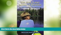 Big Sales  Up the Lake With a Paddle - Canoe and Kayak Guide - Tahoe Region, Crystal Basin, and