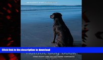 liberty books  The Complete Holistic Dog Book: Home Health Care for Our Canine Companions online