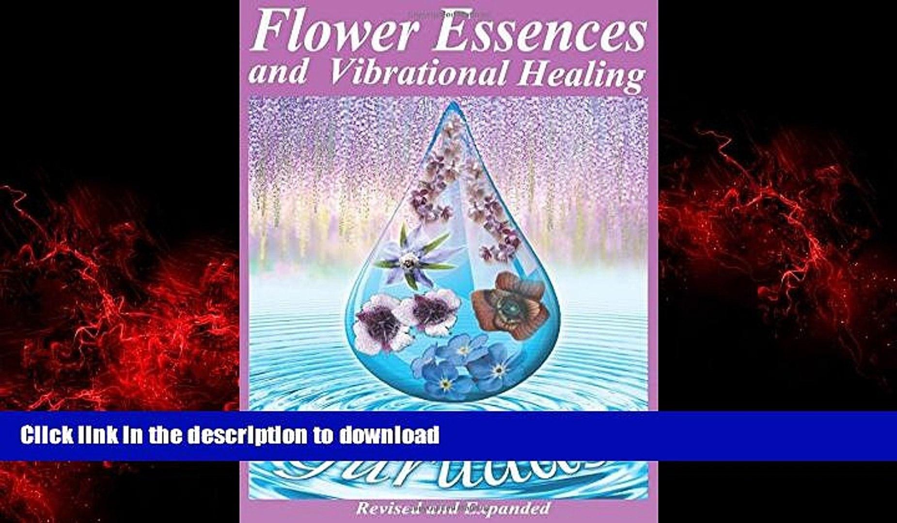 Flower Essences and Vibrational Healing
