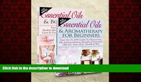 Best book  Essentials Oils: Essential Oils Boxset - Essential Oils   Aromatherapy For Beginners +