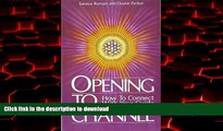 Buy books  Opening to Channel: How to Connect with Your Guide (Sanaya Roman) online