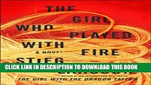 [EBOOK] DOWNLOAD The Girl Who Played with Fire  Book Two Of The Millennium Trilogy (Millennium