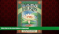 Buy book  The Yoga of Herbs: An Ayurvedic Guide to Herbal Medicine online