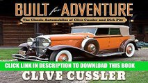[PDF] Built for Adventure: The Classic Automobiles of Clive Cussler and Dirk Pitt Popular Collection