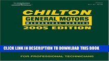 [PDF] Chilton 2005 General Motors Mechanical Service Manual: (2001-2005) (Chilton General Motors
