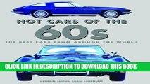 [PDF] Hot Cars of the 60s (Hot Cars of the 50s, 60s, and 70s) Full Online