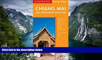 Best Deals Ebook  Chiang Mai and Northern Thailand Travel Map, 5th (Globetrotter Travel Map)  Best