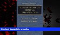 Read book  Fundamentals of Criminal Investigation (O haras Fundamentals of Criminal Investigation)