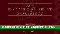 Ebook The Legal Environment of Business: Text and Cases: Ethical, Regulatory, Global, and