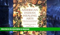 READ  American Indian Healing Arts: Herbs, Rituals, and Remedies for Every Season of Life  BOOK