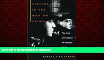 Best books  Victims in the War on Crime: The Use and Abuse of Victims  Rights (Critical America)