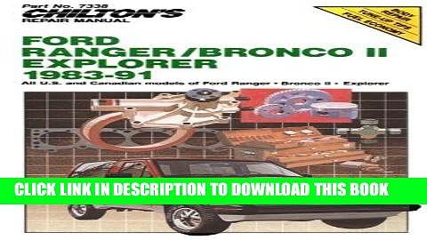 [PDF] Chilton s Repair Manual: Ford Ranger/Bronco Ii/Explorer 1983-91 Full Online