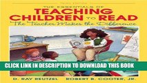 Ebook The Essentials of Teaching Children to Read: The Teacher Makes the Difference (3rd Edition)