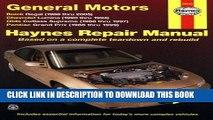 [PDF] Haynes Repair Manual General Motors: Buick Regal (88-05) Chevrolet Lumina(90-94) Olds