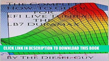 [PDF] The Complete How-To Guide for EFI Live Tuning the LB7 Duramax Popular  Online