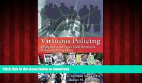 Buy book  Virtuous Policing: Bridging America s Gulf Between Police and Populace (500 Tips) online