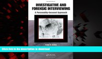liberty book  Investigative and Forensic Interviewing: A Personality-focused Approach online for