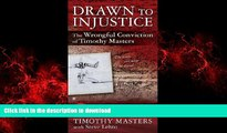 Buy books  Drawn to Injustice: The Wrongful Conviction of Timothy Masters