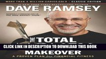 Ebook The Total Money Makeover: Classic Edition: A Proven Plan for Financial Fitness Free Read