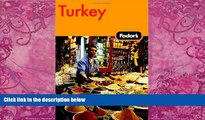 Best Buy Deals  Fodor s Turkey, 6th Edition (Fodor s Gold Guides)  Full Ebooks Most Wanted