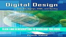 Best Seller Digital Design with RTL Design, VHDL, and Verilog Free Read
