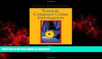 Read books  Forensic Computer Crime Investigation (International Forensic Science and