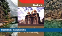 Big Deals  Fodor s Moscow and St. Petersburg, 6th Edition (Fodor s Gold Guides)  Best Buy Ever