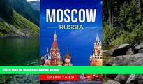 Best Deals Ebook  Moscow: The best Moscow Travel Guide The Best Travel Tips About Where to Go and