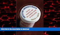 liberty book  Protecting America s Health: The FDA, Business, and One Hundred Years of Regulation