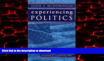 liberty book  Experiencing Politics: A Legislator s Stories of Government and Health Care