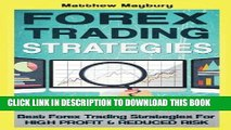 [PDF] Forex: Strategies - Best Forex Trading Strategies For High Profit and Reduced Risk (Forex,