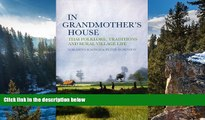 Best Deals Ebook  In Grandmother s House: Thai Folklore, Traditions, and Rural Village Life  Most