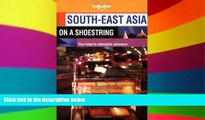 Ebook deals  South-East Asia on a Shoestring (Lonely Planet South-East Asia: On a Shoestring)