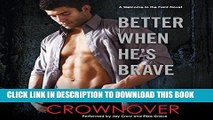 [PDF] Better When He s Brave: A Welcome to the Point Novel (Welcome to the Point Series, Book 4)