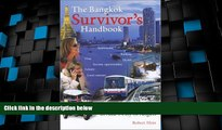 Buy NOW  The Bangkok Survivors Handbook: A Guide to Living in Asias City of Angels  Premium Ebooks