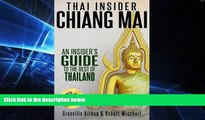Ebook deals  Thai Insider: Chiang Mai: An Insider s Guide to the Best of Thailand  Buy Now