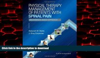 Best book  Physical Therapy Management of Patients with Spinal Pain: An Evidence-Based Approach