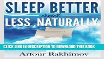 Best Seller Sleep Better and Less - Naturally: Cure Chronic Insomnia and Boost Body-Brain O2