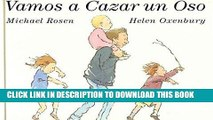 Read Now Vamos a Cazar UN Oso/Were Going on a Bear Hunt (Spanish Edition) Download Online
