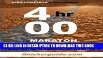 Read Now Guía completa para bajar de 4 horas en Maratón (Planes de entrenamiento para Maratón