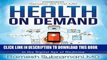 Best Seller Health On Demand: Insider Tips to Prevent Illness and Optimize Your Care in the