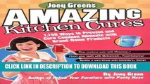 Best Seller Joey Green s Amazing Kitchen Cures: 1,150 Ways to Prevent and Cure Common Ailments