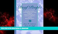 Best book  Deaf People: Evolving Perspectives from Psychology, Education, and Sociology