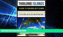 Ebook Best Deals  Thailand Islands: a guide to Thailands best islands (Similan islands, Koh Samui,